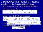 3 point couplings including massive modes only due to wilson lines