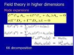 field theory in higher dimensions1