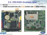 2 4 vdx 6353 available now
