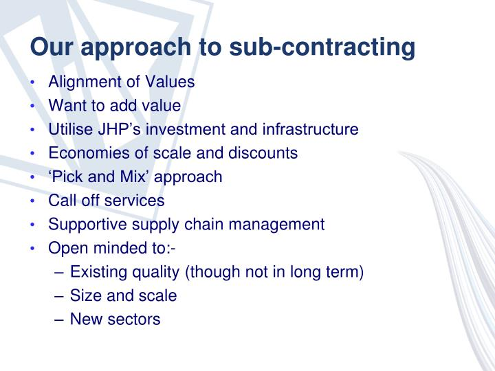 Our approach to sub-contracting
