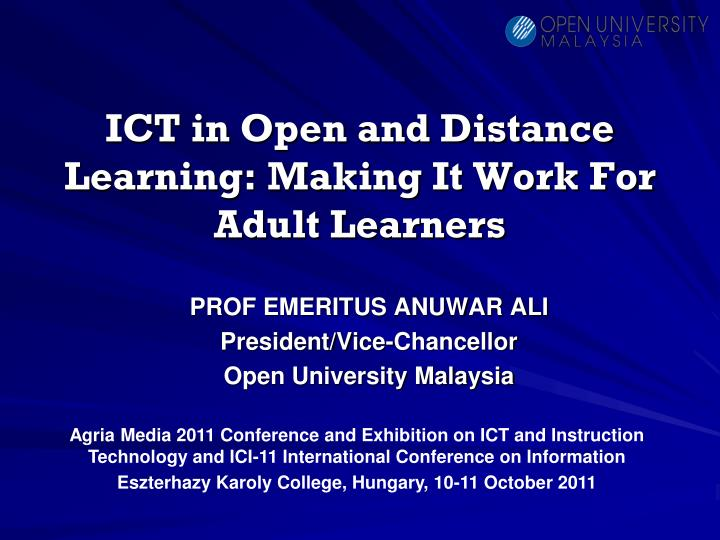 Ict in open and distance learning making it work for adult learners