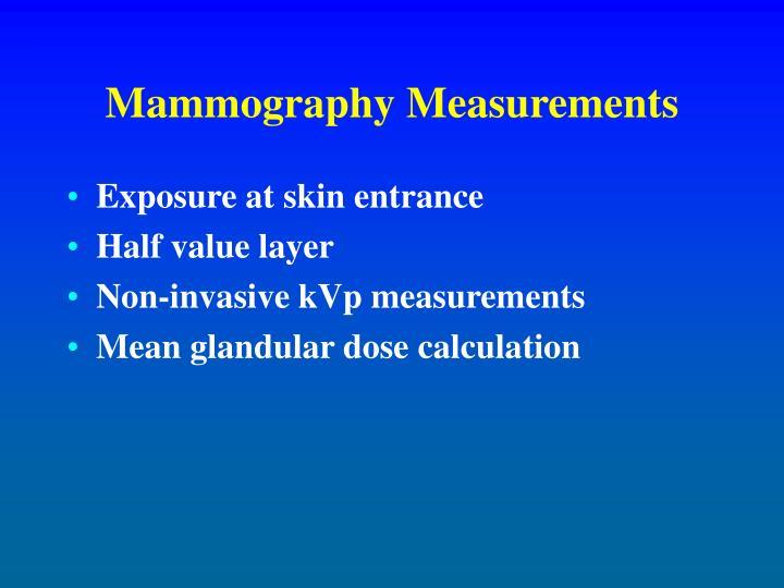 Mammography Measurements