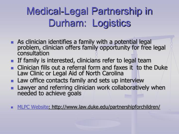 Medical-Legal Partnership in Durham:  Logistics