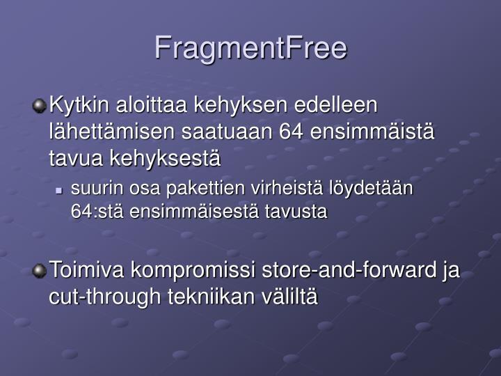 FragmentFree