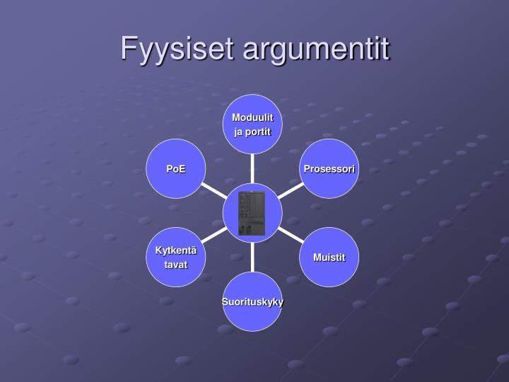 Fyysiset argumentit
