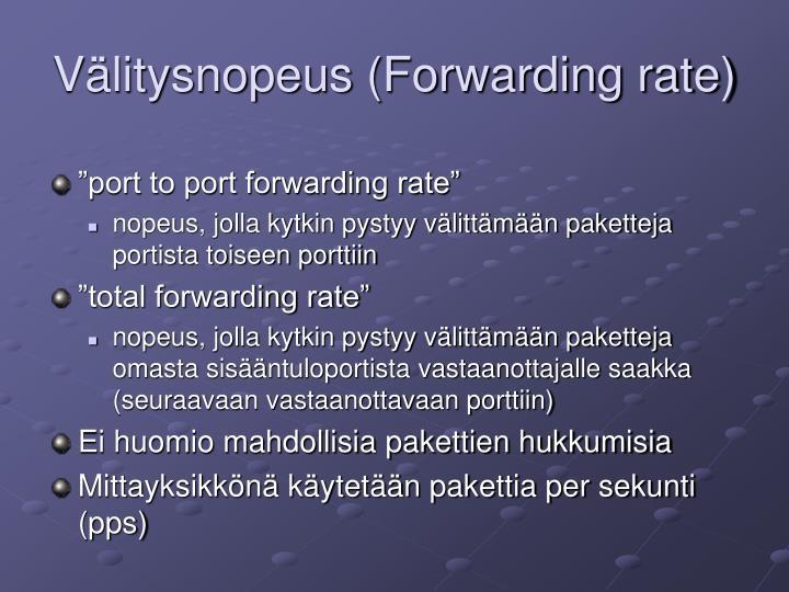 Välitysnopeus (Forwarding rate)