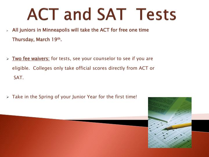 ACT and SAT  Tests