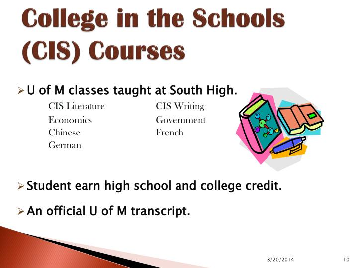 College in the Schools (CIS) Courses