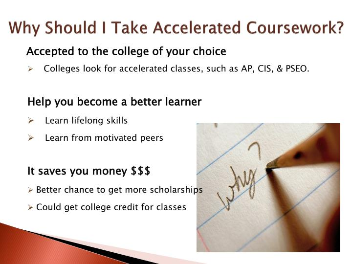Why Should I Take Accelerated Coursework?