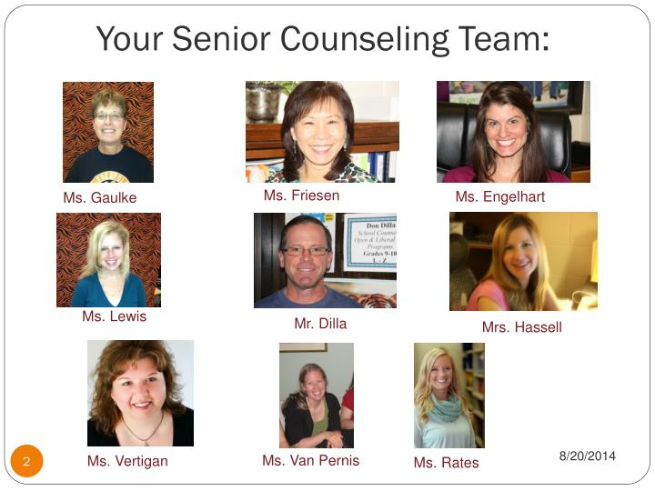 Your senior counseling team