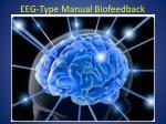 eeg type manual biofeedback