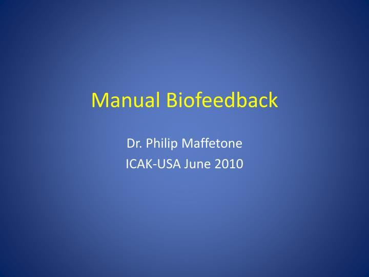 manual biofeedback n.