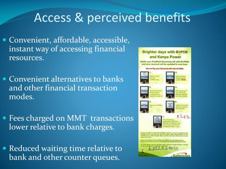Access & perceived benefits