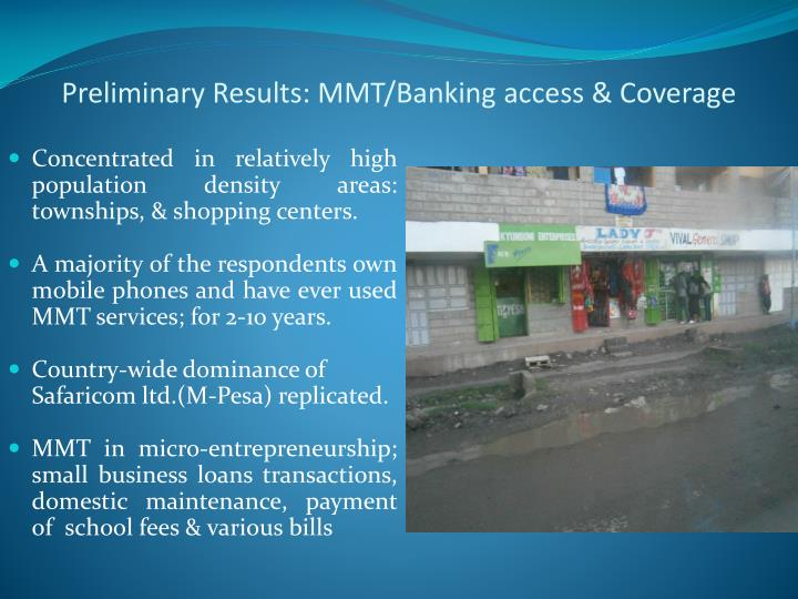 Preliminary Results: MMT/Banking access & Coverage