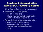 cropland c sequestration rates ipcc inventory method