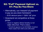 s2 full payment upfront vs s1 pay as you store1