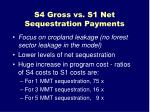 s4 gross vs s1 net sequestration payments