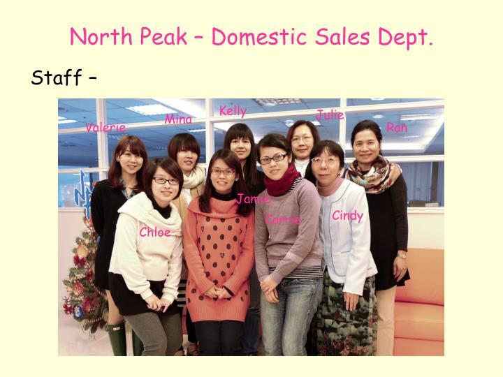 North Peak – Domestic Sales Dept.