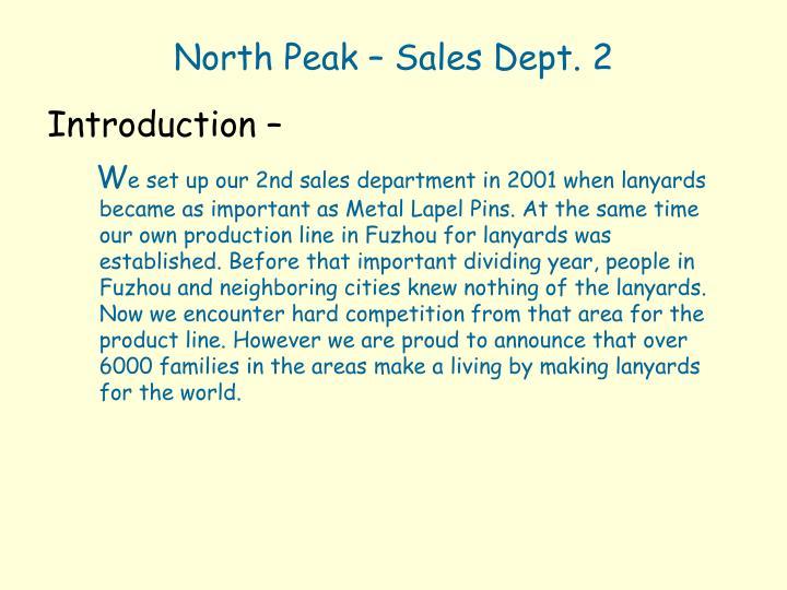 North Peak – Sales Dept. 2