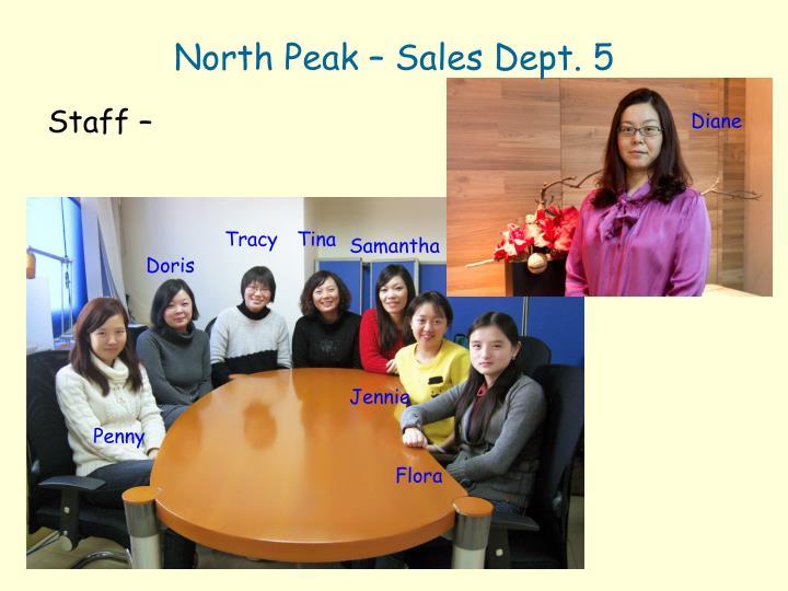 North Peak – Sales Dept. 5