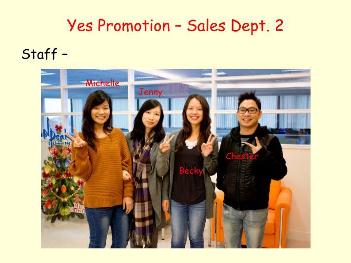 Yes Promotion – Sales Dept. 2