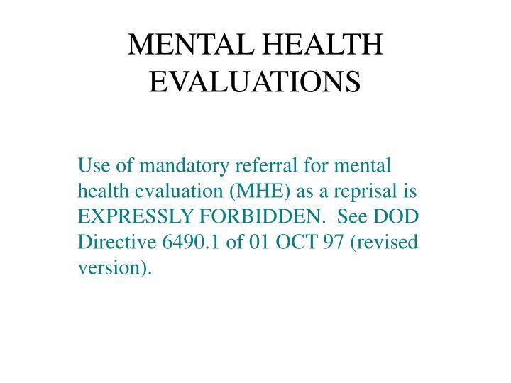 MENTAL HEALTH EVALUATIONS