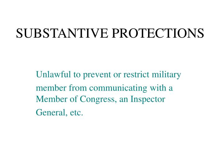 SUBSTANTIVE PROTECTIONS