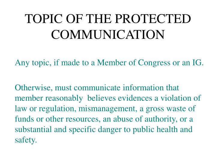TOPIC OF THE PROTECTED COMMUNICATION