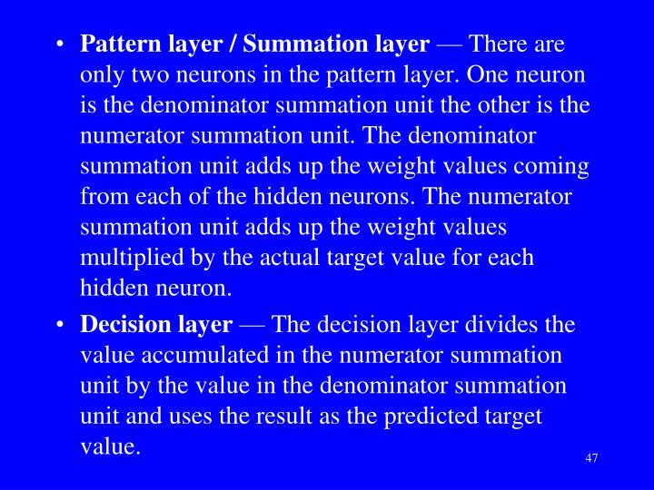 Pattern layer / Summation layer