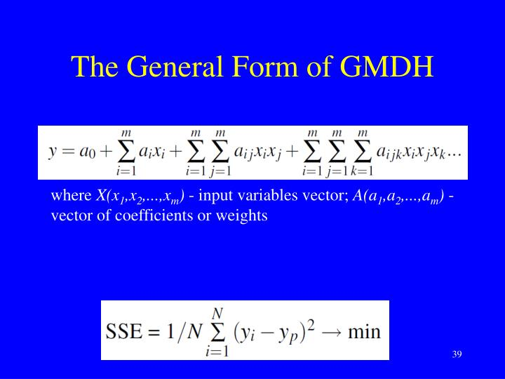 The General Form of GMDH