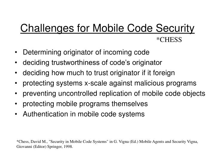 Challenges for Mobile Code Security