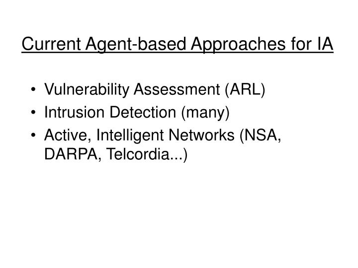 Current Agent-based Approaches for IA