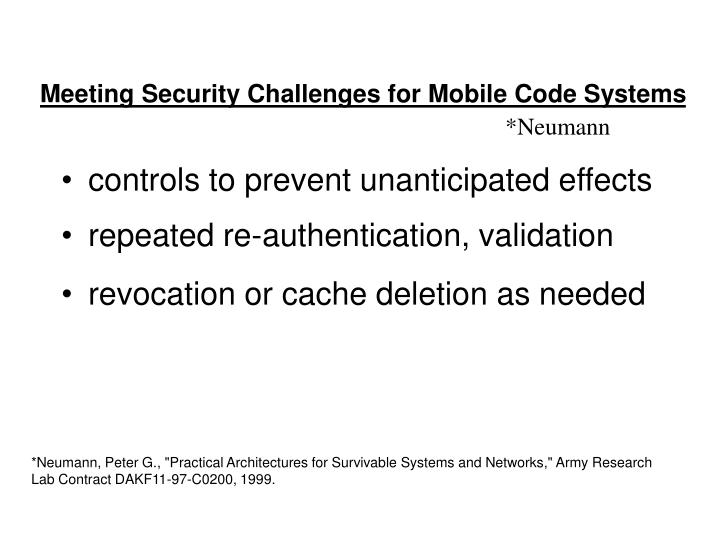 Meeting Security Challenges for Mobile Code Systems