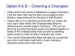 option a b crowning a champion