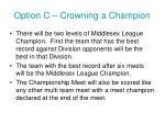 option c crowning a champion