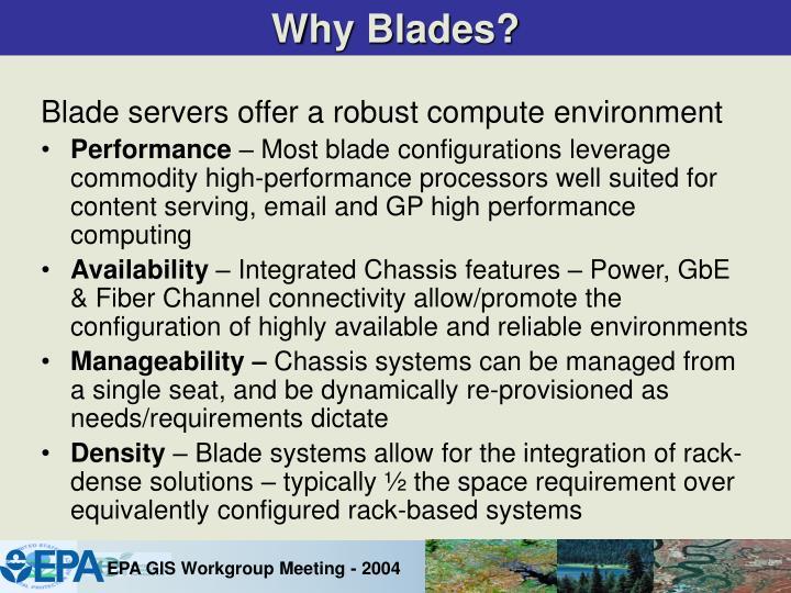 Why Blades?