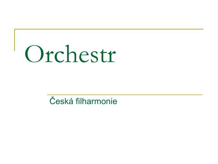 orchestr n.