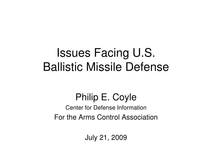 issues facing u s ballistic missile defense n.