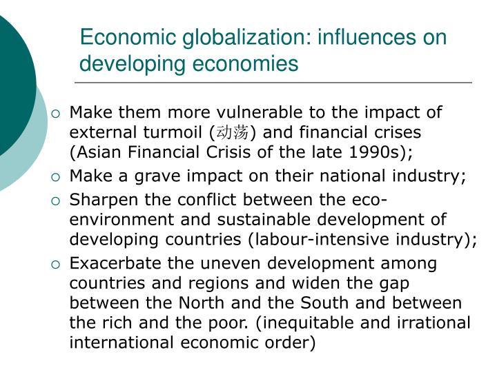 Economic globalization: influences on developing economies