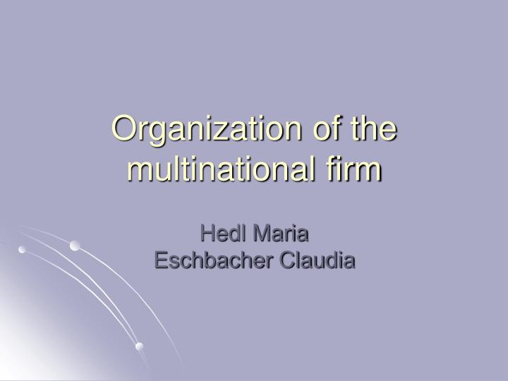 organization of the multinational firm n.