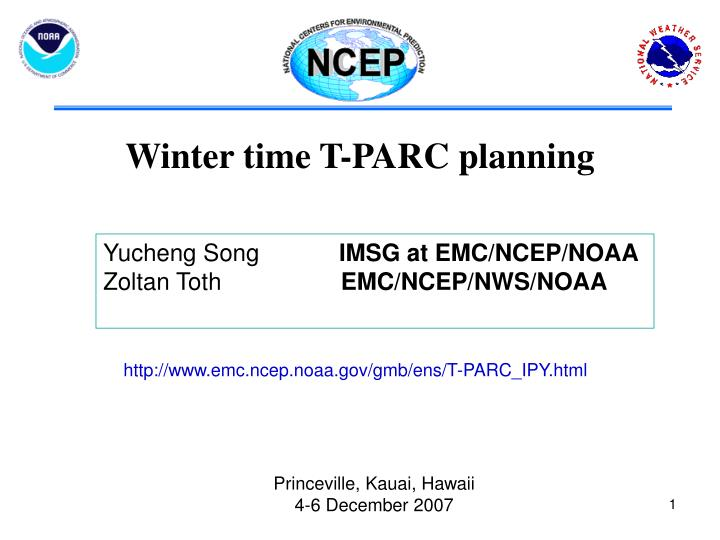 Winter time T-PARC planning