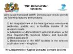 wbf demonstrator functions