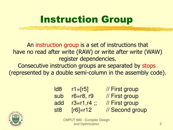 Instruction group