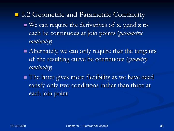 5.2 Geometric and Parametric Continuity