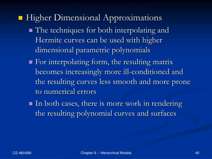 Higher Dimensional Approximations