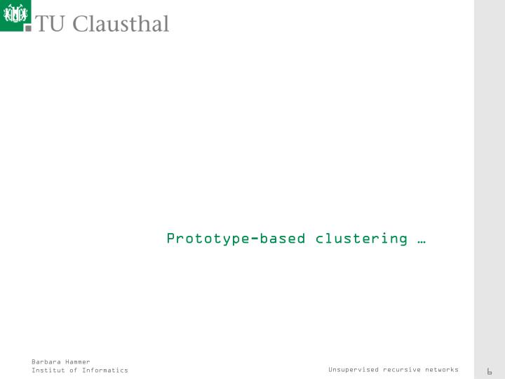 Prototype-based clustering …