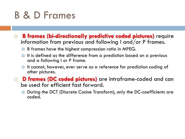 B & D Frames