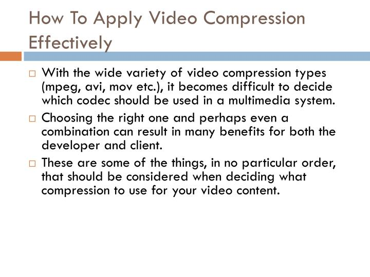 How To Apply Video Compression Effectively
