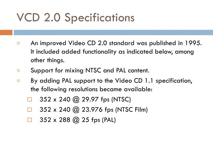 VCD 2.0 Specifications