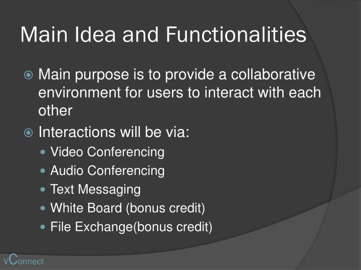 Main idea and functionalities
